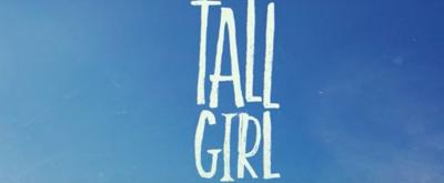 VIDEO: Netflix Releases Trailer for TALL GIRL