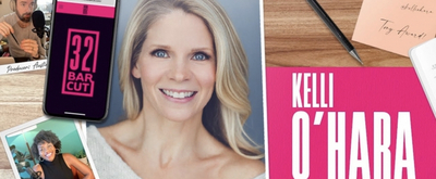 VIDEO: Watch Kelli O'Hara Talk Audition Stories & More on the Latest Episode of 32 BAR CUT