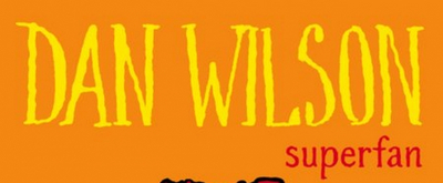 Dan Wilson Unveils 'Superfan' for His Monthly Singles Series