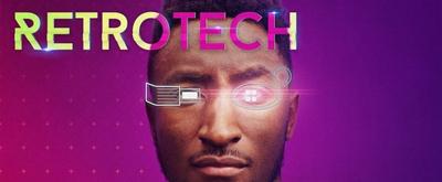 VIDEO: RETRO TECH Season Two Trailer Released Ahead of Its Premiere Tomorrow
