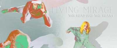 The Head and The Heart to Release 'Living Mirage: The Complete Recordings' Digital Deluxe Edition