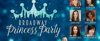 BWW Review: BROADWAY PRINCESS PARTY at 54 Below Takes Audiences To Once Upon A Time... A Couple Of Times