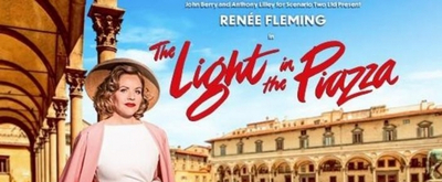 Renée Fleming Will Lead a North American Tour of THE LIGHT IN THE PIAZZA
