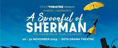 A SPOONFUL OF SHERMAN Comes to Singapore