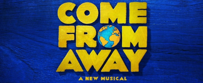 BWW Contest: Win Two Tickets To See COME FROM AWAY on Broadway!
