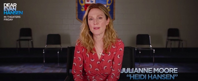 VIDEO: Julianne Moore and Amy Adams Talk 'Parent Perspective' in DEAR EVAN HANSEN Film