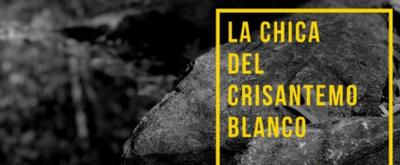 BWW Previews: LA CHICA DEL CRISANTEMO BLANCO at The Producers Club