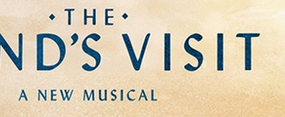 10-Time Tony Award-Winner THE BAND'S VISIT Premieres In Cleveland Next Month