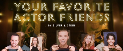 Lily Kaufmann, Spencer Glass & More Will Star in Concert Reading of YOUR FAVORITE ACTOR FRIENDS