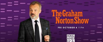 THE GRAHAM NORTON SHOW Returns to BBC America on October 4