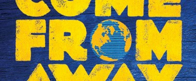 REVIEW: COME FROM AWAY, A Powerful Expression Of The Capacity For Human Kindness Opens In Melbourne