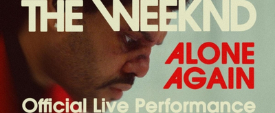 VIDEO:  The Weeknd and Vevo announce Official Live Performance Trilogy