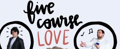 Marietta Theatre Company Will Celebrate Valentine's Season With Romantic Musical Comedy, FIVE COURSE LOVE