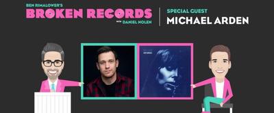 BWW Exclusive: Ben Rimalower's Broken Records with Special Guest, Tony Nominee Michael Arden!