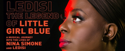 BWW Interview: Ledisi Channels & Honors Nina Simone in LEDISI: THE LEGEND OF LITTLE GIRL BLUE