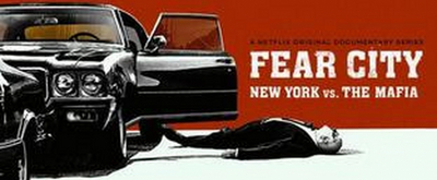 VIDEO: Netflix Debuts Trailer for FEAR CITY: NEW YORK VS. THE MAFIA