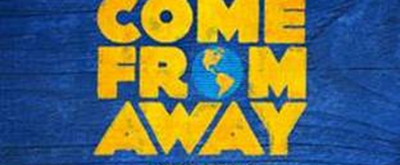 COME FROM AWAY Returns To Chicago In 2020