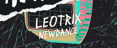 Leotrix Releases New Song 'Newdance'