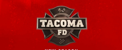 truTV Announces Return of Hit Series TACOMA FD