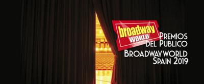 Segunda ronda de votaciones de los Premios BroadwayWorld 2019 - ¡Resultados provisionales!
