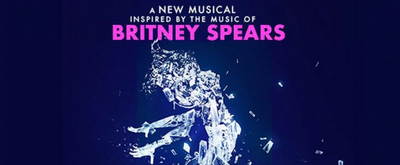 Rialto Chatter Exclusive: Britney Spears Musical ONCE UPON A ONE MORE TIME Sets Broadway Opening Date & Theater
