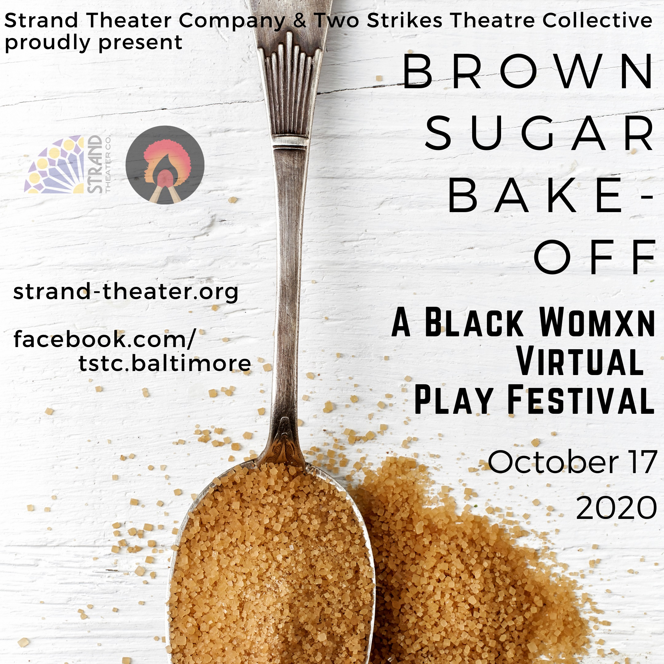 Strand Theater & Two Strikes Announce BROWN SUGAR BAKE-OFF: A BLACK WOMXN VIRTUAL PLAY FESTIVAL