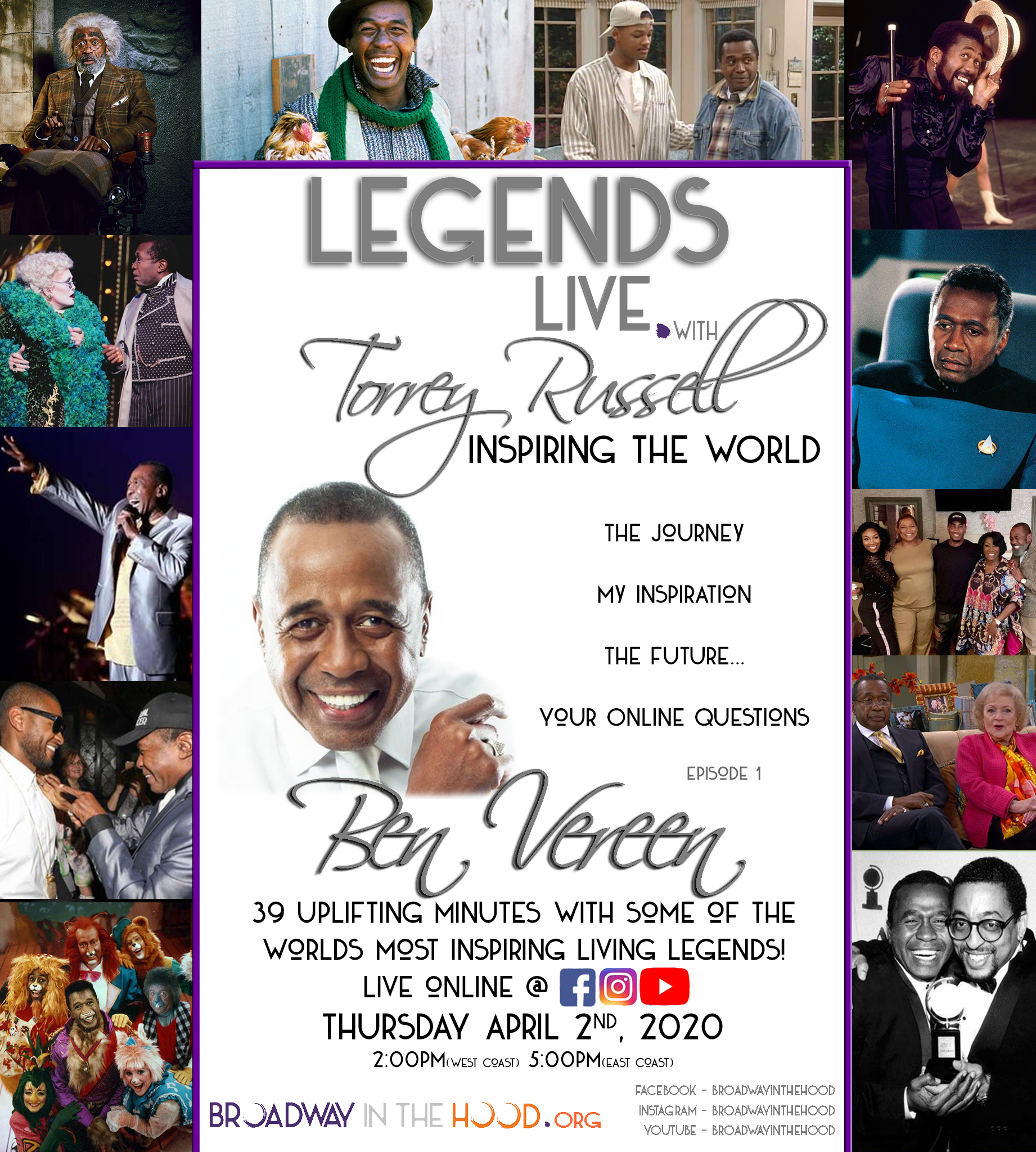 Ben Vereen to Appear as Inaugural Guest on New Online Series LEGENDS LIVE: WITH TORREY RUSSELL