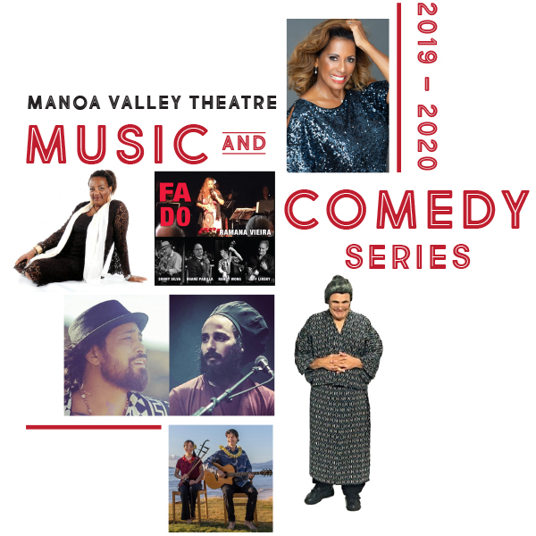 Manoa Valley Theatre Has Announced a Second Season of the Manoa Valley Theatre Music and Comedy Series
