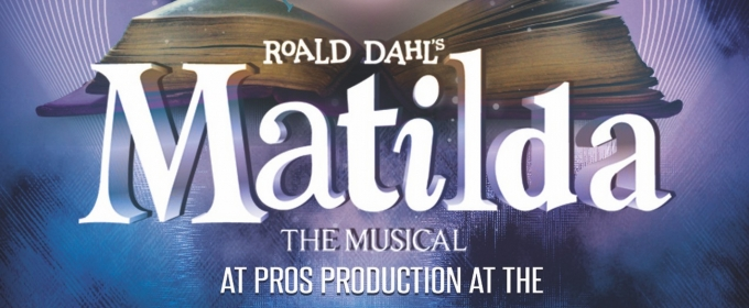 BWW Review: DeMarcus, Chambers, Haines and Company Deliver Engaging, Entertaining MATILDA THE MUSICAL for AT Pro