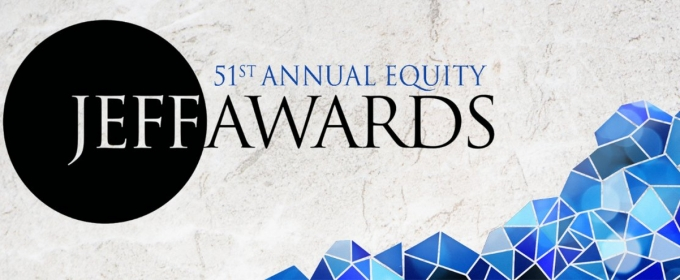 Steppenwolf, SIX, and More Take Home Equity Jeff Awards; Full List!