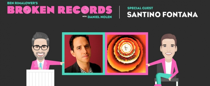 BWW Exclusive: Ben Rimalower's Broken Records with Special Guest, Santino Fontana!