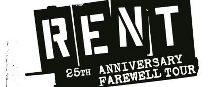 RENT 25th Anniversary Farewell Tour To Launch This Winter