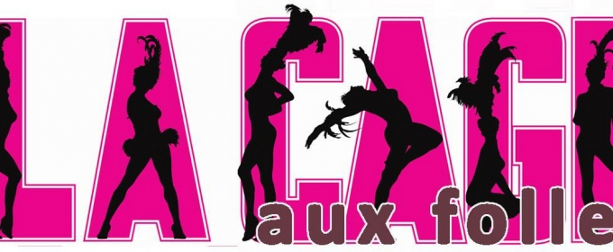 LA CAGE AUX FOLLES Will Open on the Pandora Stage