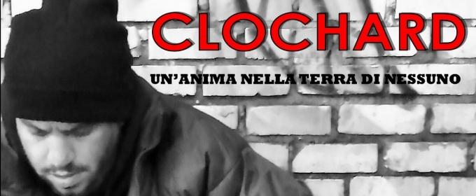 CLOCHARD, UN'ANIMA NELLA TERRA DI NESSUNO al Teatro Furio Camillo  COMUNICATO STAMPA