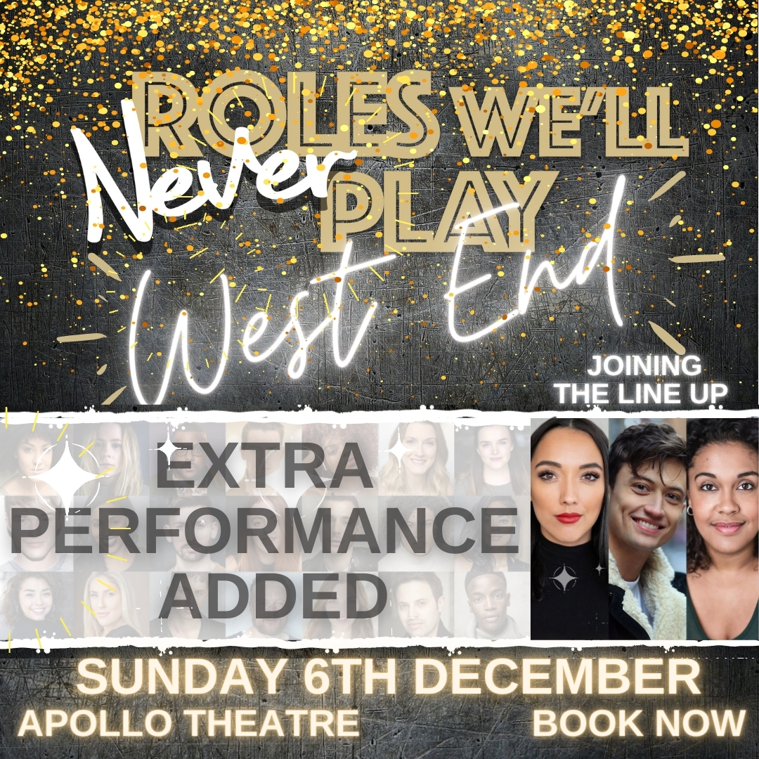 ROLES WE'LL NEVER PLAY Adds An Extra Show