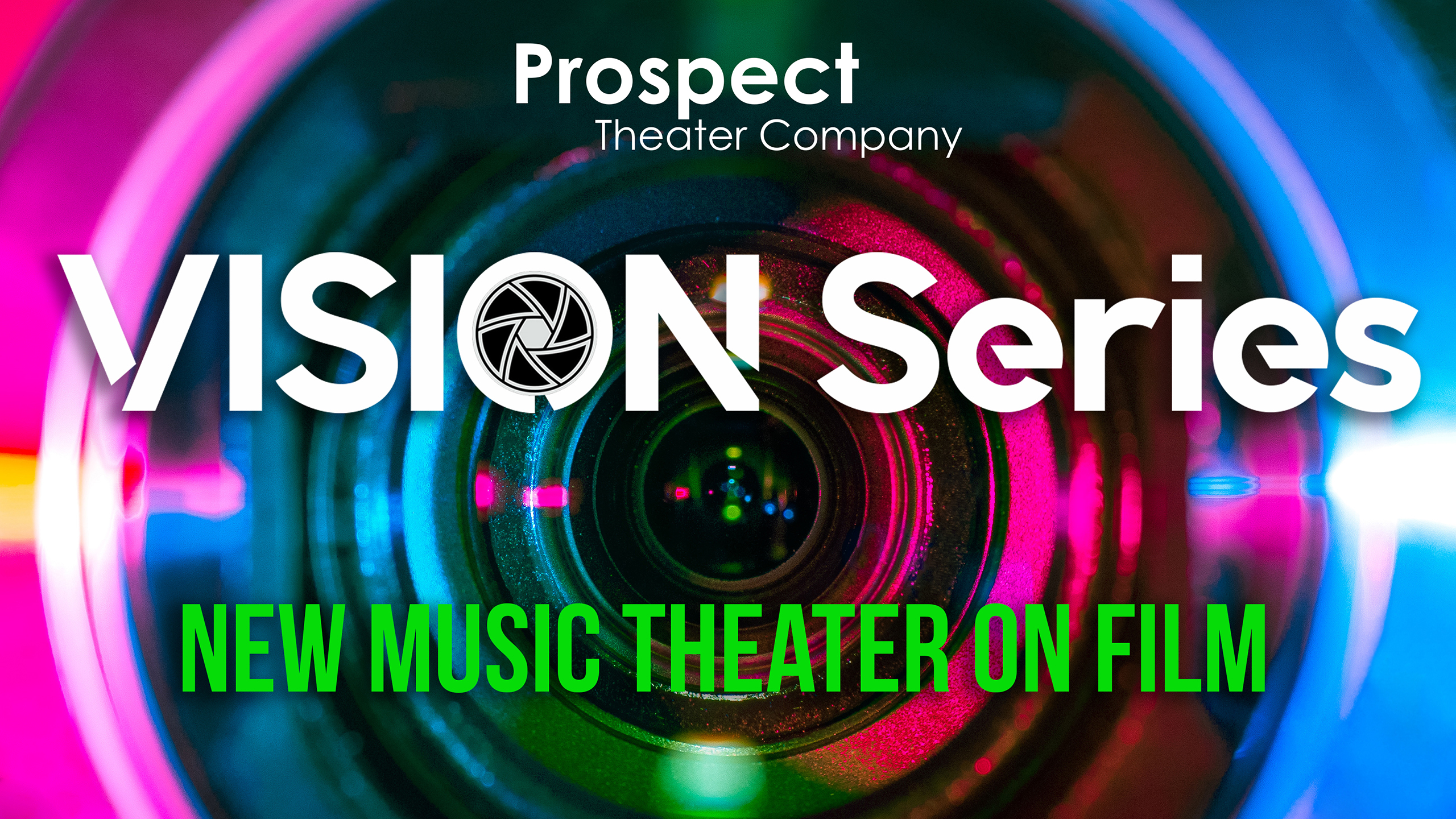 Prospect Theater Company Announces Commissions for VISION Series