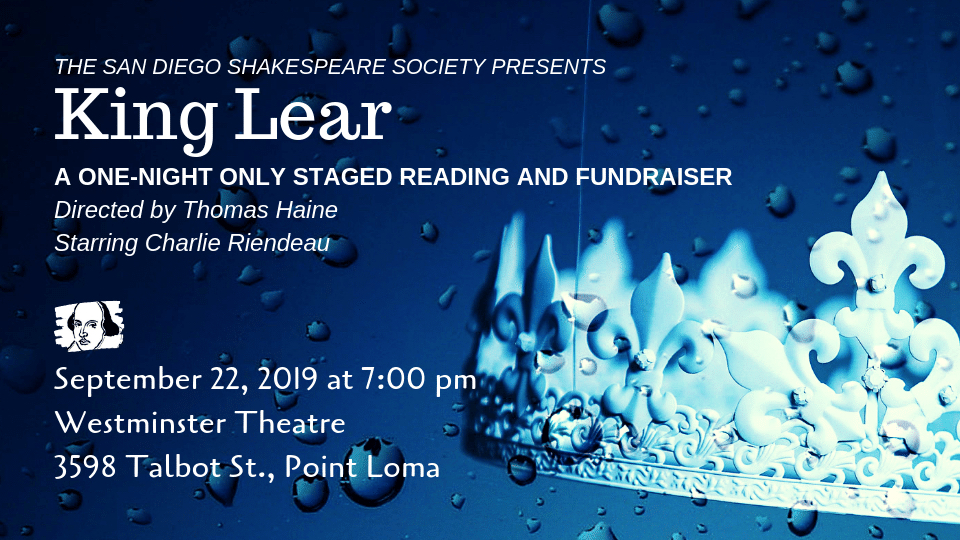 San Diego Shakespeare Society Presents KING LEAR For One Night Only
