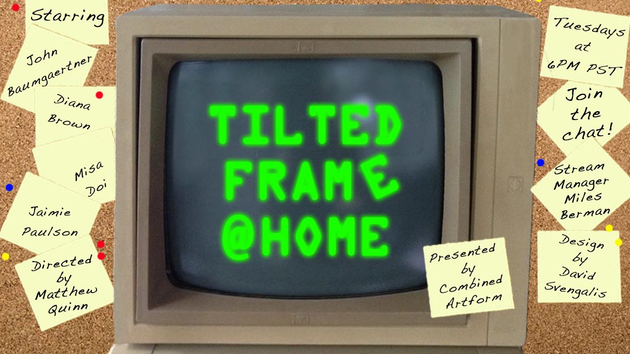 Tilted Frame to Present A Revolutionary Virtual Improv Experience