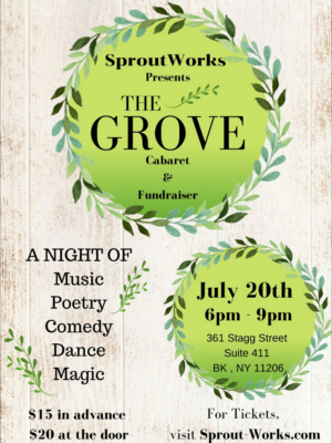 Sprout Works Presents THE GROVE Hosted By Isaac Cole Powell