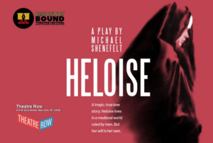 HELOISE Comes to the Annual Broadway Bound Theatre Festival