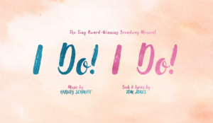New Production Of I DO! I DO! To Run In London This Autumn