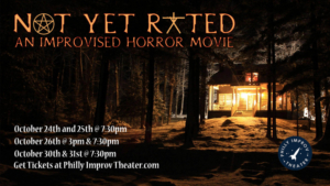 NOT YET RATED: AN IMPROVISED HORROR COMEDY Returns To Philly Improv Theater This October