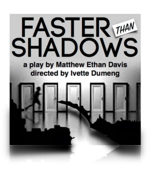FASTER THAN SHADOWS Premieres In August with NYSummerFest