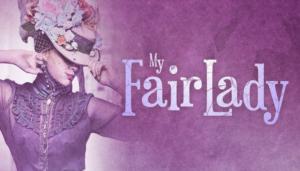 MY FAIR LADY Announced At Ephrata Performing Arts Center