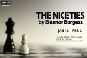Jarrott Productions Announces Auditions For THE NICETIES