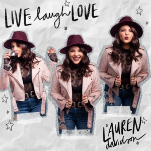 Lauren Davidson Releases 'Live Laugh Love'