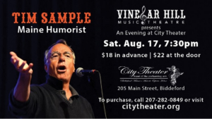 City Theater Hosts An Evening With Maine Humorist Tim Sample