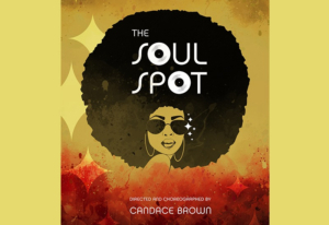 The Tank Presents Candace Brown's THE SOUL SPOT