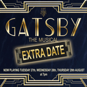 Extra Date Added To GATSBY THE MUSICAL At Zedel