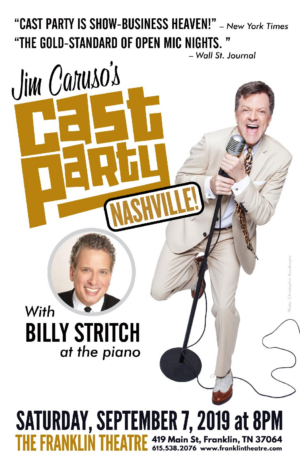 JIM CARUSO'S CAST PARTY to Make Nashville Debut